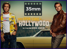 PWB - 35MM Once Upon a Time In Hollywood